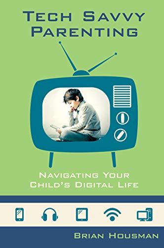 Tech Savvy Parenting
