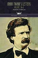 Mark Twain's Letters Volume 1 & 2 (Prince Classics)