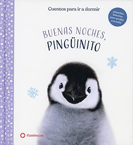 Buenas Noches, Pingüinito: 1 (Cuentos para ir a dormir)
