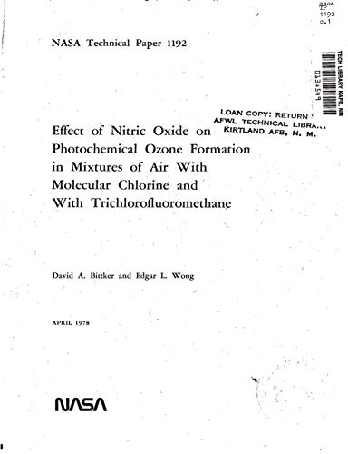 Effect of nitric oxide on photochemical ozone formation in mixtures of air with molecular chlorine and with trichlorofluoromethane (English Edition)