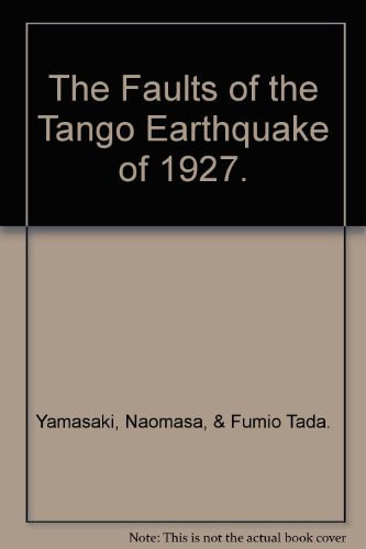 The Faults of the Tango Earthquake of 1927.