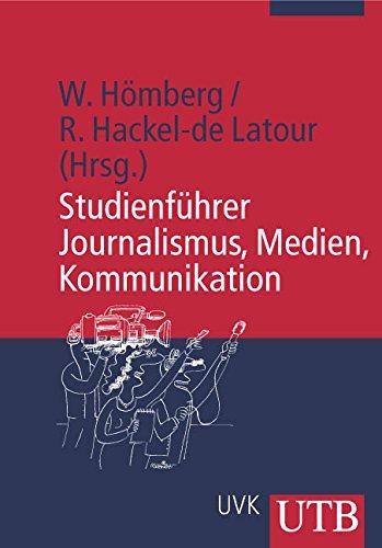 Studienführer Journalismus, Medien, Kommunikation (Uni-Taschenbücher M)