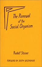 The Renewal of the Social Organism: (CW 24)