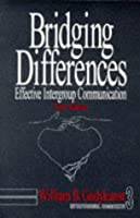 Bridging Differences: Effective Intergroup Communication (Interpersonal Communication Texts)