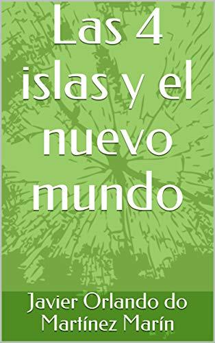 Las 4 islas y el nuevo mundo (1)