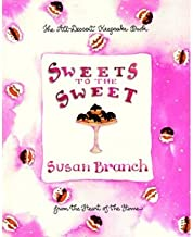 [ [ [ Sweets to the Sweet [ SWEETS TO THE SWEET ] By Branch, Susan ( Author )May-01-1998 Hardcover