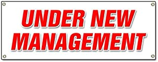 UNDER NEW MANAGEMENT BANNER SIGN brand owner owners management signs