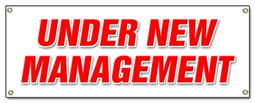 """72"""" Under New Management Banner Sign Brand Owner Owners Management Signs"""