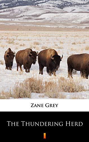 The Thundering Herd (World Cultural Heritage Library) (English Edition)