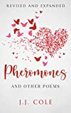Pheromones: And Other Poems