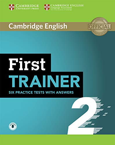 First Trainer 2. Practice Tests with Answers and Audio.