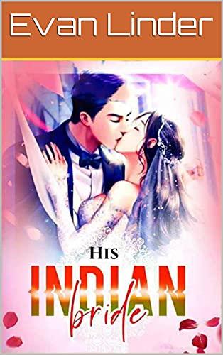 Evan Linder: His Indian Bride 6 (English Edition)