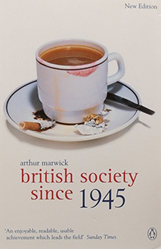 British Society Since 1945: Fourth Edition (The Penguin...