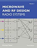 Microwave and RF Design, Volume 1: Radio Systems