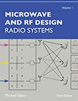 Microwave and Rf Design: Radio Systems
