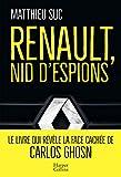Renault, nid d'espions: Le...
