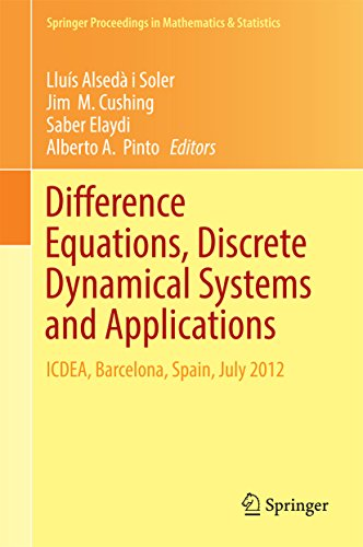 Difference Equations, Discrete Dynamical Systems and Applications: ICDEA, Barcelona, Spain, July 2012 (Springer Proceedings in Mathematics & Statistics Book 180) (English Edition)