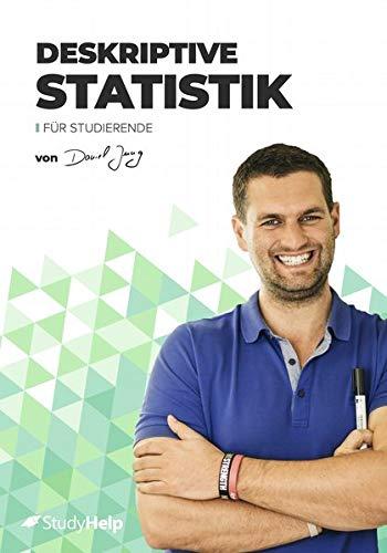 Deskriptive Statistik für Studierende   StudyHelp & Daniel Jung