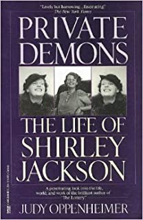 Private Demons: The Life of Shirley Jackson