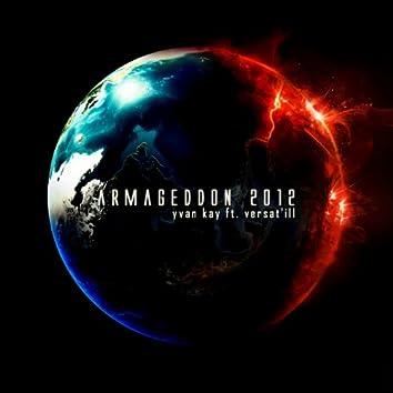 Armageddon 2012 (feat. Versat'ill) [Radio Edit]