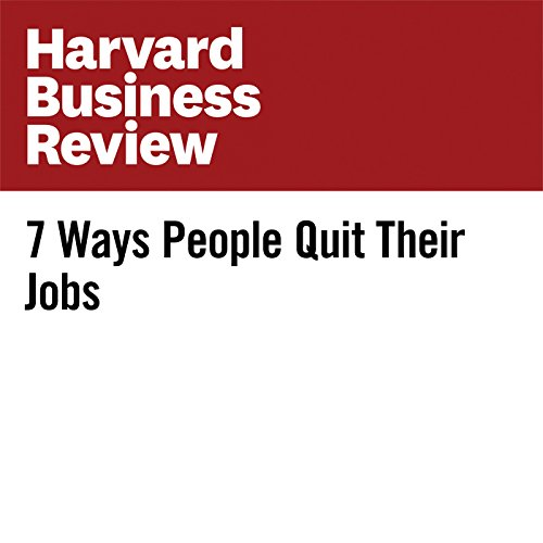 7 Ways People Quit Their Jobs copertina