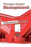 Nachspielzeit: Offenbach-Krimi
