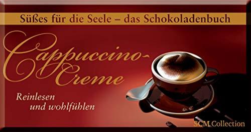 Cappuccino-Creme: Reinlesen und wohlfühlen