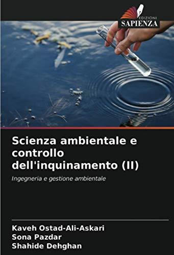 Scienza ambientale e controllo dell'inquinamento (II): Ingegneria e gestione ambientale