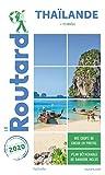 Guide du Routard Thaïlande 2020 - (+ plongées)