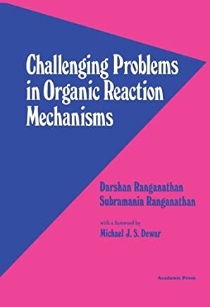 Challenging Problems in Organic Reaction Mechanisms