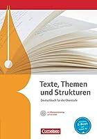Texte, Themen und Strukturen. Schuelerbuch mit Klausurtraining auf CD-ROM