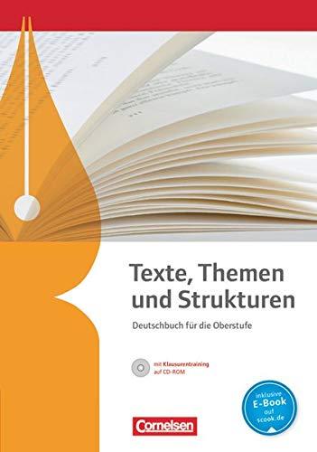 Texte, Themen und Strukturen - Deutschbuch für die Oberstufe - Allgemeine Ausgabe - 3-jährige Oberstufe: Schülerbuch mit Klausurtraining auf CD-ROM