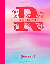 Rebecca: Blank Journal - Personalized First Name & Letter Initial Personal Writing Diary | Glossy Pink & Blue Watercolor Effect Cover | Daily ... | Write about your Life, Goals & Interests