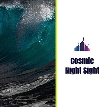 Cosmic Night Sight
