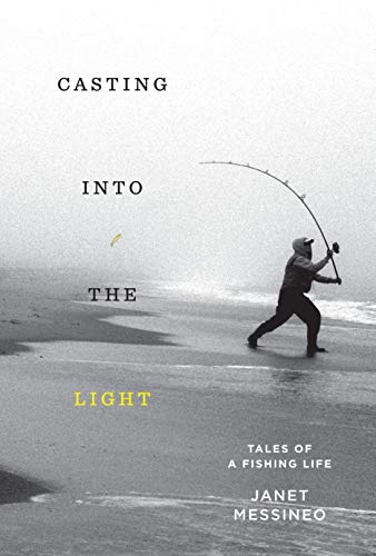 Image of Casting into the Light: Tales of a Fishing Life