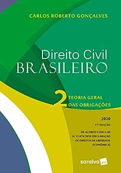 Direito Civil Brasileiro Vol. 2 - Teoria geral das obrigações