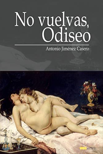 No vuelvas, Odiseo (Ida)