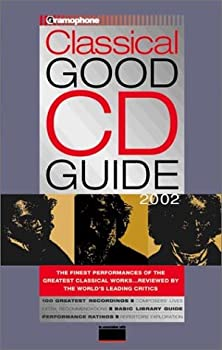 Paperback Gramophone Classical Good CD Guide 2002 (Gramophone Classical Music Guide) Book