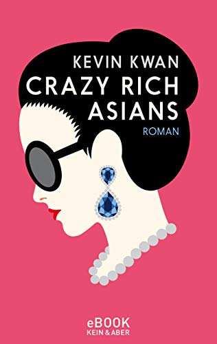 Crazy Rich Asians (Crazy Rich Asians Serie 1)