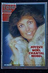 TELE STAR 481 16 déc. 1985 Chantal NOBEL Cover + 2 p. - Chantal Goya - Hervé Vilard - Michel Galabru - Brigitte Fossey