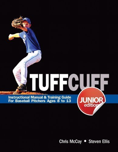TUFFCUFF Jr: Instructional Manual & Training Guide for Baseball Pitchers Ages 8 to 13 (1st Edition) by Steven Ellis, Chris McCoy (2012) Spiral-bound