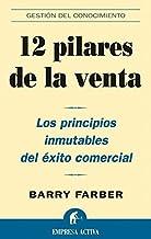 12 pilares de la venta (Gestión del conocimiento) (Spanish Edition)