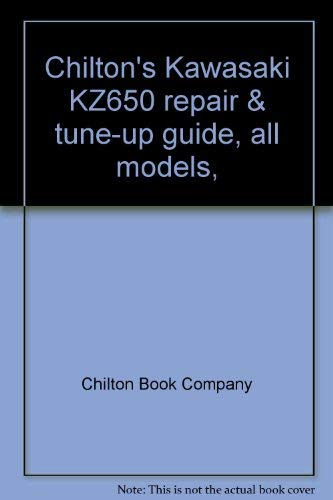 Chilton's Kawasaki KZ650 repair & tune-up guide, all models, 1976-78