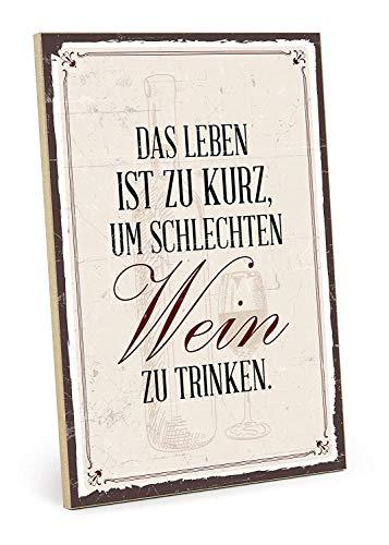 JEFFERS houten bord met spreuk - wijn drinken - in vintage-look met citaat als geschenk en decoratie voor feestjes, alcohol en feest (19, 5 x 28, 2 cm)