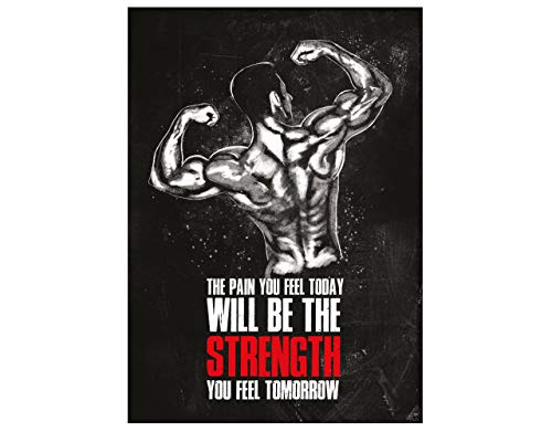 GREAT ART Motivationsposter 59,4 x 42 cm – Poster Format A2 Wandposter Fitnessposter Motivational Quotes – The Pain You Feel Today Will be The Strength You Feel Tomorrow – Nr.6