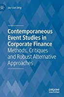 Contemporaneous Event Studies in Corporate Finance: Methods, Critiques and Robust Alternative Approaches
