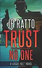 Trust No One (A Lucas Holt Novel)