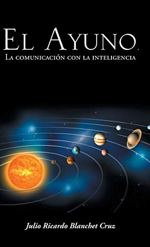El Ayuno, La Comunicacion Con La Inteligencia