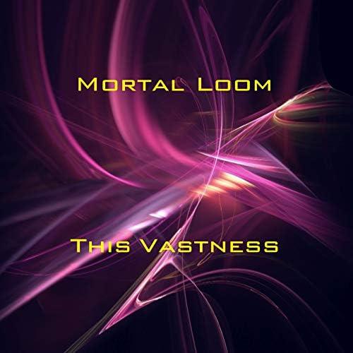 Mortal Loom