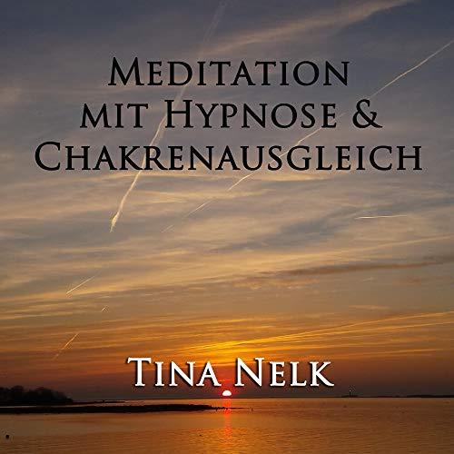Meditation mit Hypnose & Chakrenausgleich Titelbild